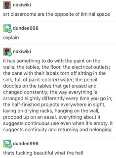 My high school art room was exactly like this, I loved going in there every day…. - Memes And Humor 2020 My Tumblr, Tumblr Posts, Tumblr Funny, The Words, Writing Tips, Writing Prompts, Mbti, Just In Case, Just For You