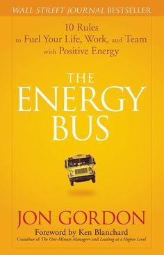 Jon Gordon - The Energy Bus