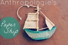 Here is fun little DIY paper ship ornament, inspired by Anthropologie's $14.00 Christmas decoration (or, at my house, all-year-round decoration). I'll show you how to make your very own…