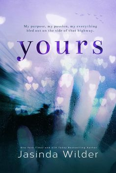 ☆ Exclusive Cover Reveal + Excerpt + EPIC Giveaway: YOURS by Jasinda Wilder ☆