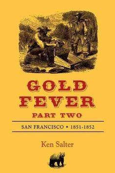 Fever: San Francisco 1851-1852