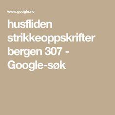 husfliden strikkeoppskrifter bergen 307 - Google-søk