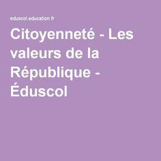 Citoyenneté - Les valeurs de la République - Éduscol