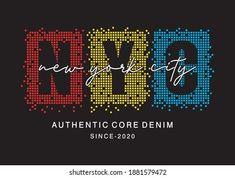 Nyc, Typography Design, Design Elements, Shirt Designs, Printing, Graphics, Logos, T Shirt, Type Design