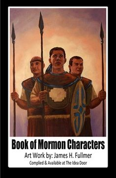 Book of Mormon Characters 4 x 6 These 79 images are shared with us from James H. Fullmer, he has given me permission to make them into 4 x 6 cards with info about each Character. This info is also off his web site. http://www.bookofmormonbattles.com These are 79 different characters…Read More