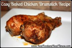 baked chicken drumsticks. Perfect for a family meal.  #RealFood #CleanEating #EasyMeal