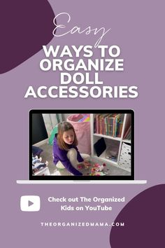 Find easy ways to organize baby doll accessories like clothes and furniture. We share the best tips and tricks to organizing toys in your playroom or kids bedroom. Be sure to check out The Organized Mama on YouTube for more decluttering and organizing hacks. We share easy organizing tips for busy moms. Let's get organized! Kids Bedroom Organization, Small Space Organization, Playroom Organization, Organizing Toys, Small Playroom, Baby Doll Accessories, Kid Closet, Inspiration For Kids, Decluttering