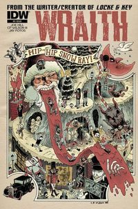 Wraith: Welcome to Christmasland by C.P Wilson. One of How to Love Comics' best comic covers for the month of March. Book Cover Art, Comic Book Covers, Comic Books Art, Comic Art, Book Art, Read Comics, Fun Comics, Nos4a2, Horror Comics