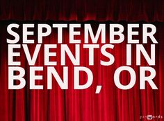 September Events in Bend Oregon