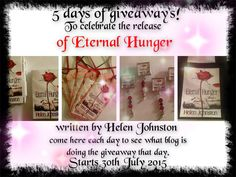 https://www.facebook.com/pages/The-Eternal-Series-by-Helen-Johnston/1436597083297147?fref=ts from 30th July there is 5 days of giveaways, follow the links on this FB page.