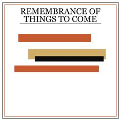 "#29 Princeton - ""Remembrance of Things to Come"""