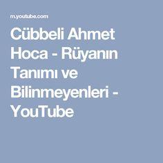 Cübbeli Ahmet Hoca - Rüyanın Tanımı ve Bilinmeyenleri - YouTube