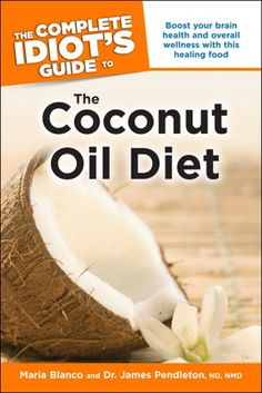The Complete Idiot's Guide to The Coconut Diet Giveaway