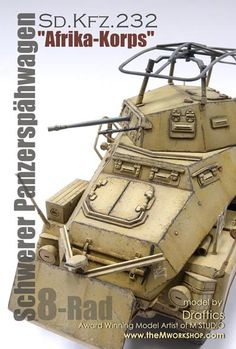 Sd.Kfz.232 Radios, Afrika Corps, Jeep, Armored Vehicles, Armored Car, Plastic Model Cars, Military Modelling, Military Diorama, German Army