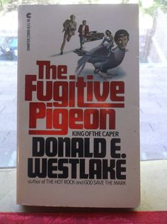 Vtg Paperback The Fugitive Pigeon King Of The Caper Donald E Westlake Charter Books 1965 USA Comedy OF Peril by SevenSistersBooks on Etsy