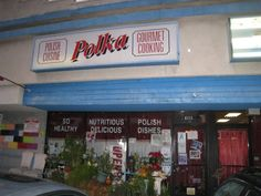 Polka Polish Restaurant, Los Angeles.  Featured on Diners, Drive-Ins  Dives for their Pierogies, Stuffed Cabbage, Goulash, and Naleiniki.