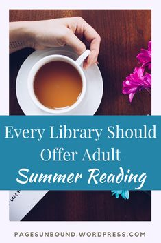 Every Library Should Have a Summer Reading Program for Adults
