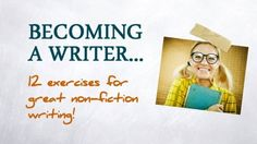 Becoming A Writer - Warm-Up Exercises For Writers - Free Course To Learn The Basics Of Great Non-Fiction Writing In Three Minutes A Day - Free