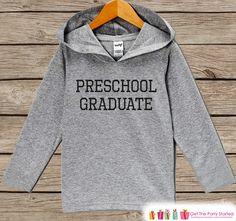 Preschool Graduation - Preschool Graduate Outfit - Last Day of Preschool - Preschool Shirt - Kids Hoodie - Last Day of School - Boy or Girl