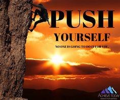 #awakenyourgreatness #achievetoday #pushyourself