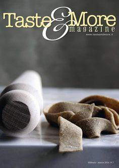ISSUU - Taste&More Magazine febbraio-marzo 2014 n°7 di Taste&More Magazine
