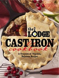 Cast Iron Cookbook- The Lodge Cast iron cooking is back in vogue! From America's most chic restaurants to the countless kitchens of avid home cooks, everyone is rediscovering the joy of cooking with classic cast iron. Dutch Oven Cooking, Dutch Oven Recipes, Cooking Recipes, Cooking Ideas, Dutch Oven Cake Recipe, Pie Recipes, Recipies, Vegan Recipes, Cast Iron Cookbook