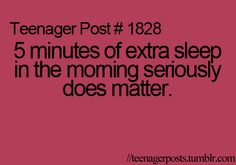 """Not just for teenagers. I seriously doubt I will ever get over not being a """"morning person""""."""