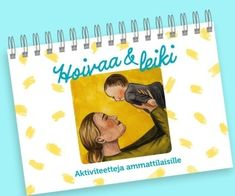Hoivaa & leiki : aktiviteetteja ammattilaisille Cover, Books, Art, Art Background, Libros, Book, Kunst, Performing Arts, Book Illustrations