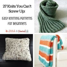 27 Knits You Can't Screw Up- Easy Knitting Patterns for Beginners