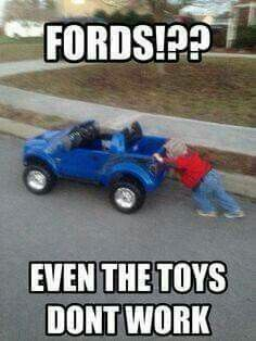 Ford Motor Company is one of the most famous American multinational carmakers. Its founder, Henry Ford, has been motivate a lot of group.Read this Top 25 Funny ford memes Top 25 Funny ford memes To… Ford Memes, Ford Humor, Truck Humor, Chevy Jokes, Car Jokes, Funny Car Memes, Funny Truck Quotes, Car Puns, Ford Truck Quotes
