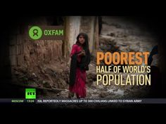 62 world's richest people own same wealth as half the world – report - YouTube #RTVideo   http://youtu.be/d8IwmNcrmrg