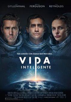 Life Poster (Jake Gyllenhaal Rebecca Ferguson and Ryan Reynolds) Films Hd, Hd Movies, Movies Online, Movies And Tv Shows, Movie Tv, Movies Free, 2017 Movies, Watch Movies, Netflix Movies