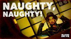 Naughty, naughty! Julian Slink • Blood Drive Blood Drive, Eye Candy