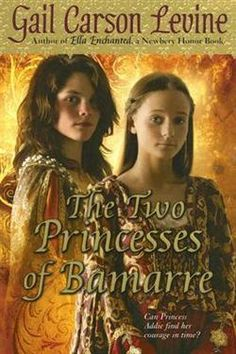 The Two Princess of Bamarre by Gail Carson Levine