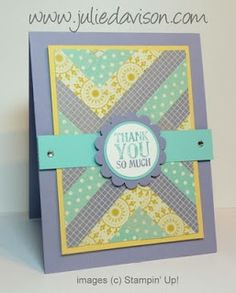 """Stampin"""" Up! ... hand crafted quilt card from Julie's Stamping Spot  ... herringbone faux quilt ... pretty patterned paper strips could be done with washi tape ..."""