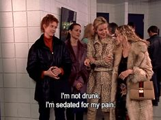 """I'm not drunk.  I'm sedated for my pain.""  ~Carrie.  Season 2 episode 1 ""Take Me Out To The Ballgame"""