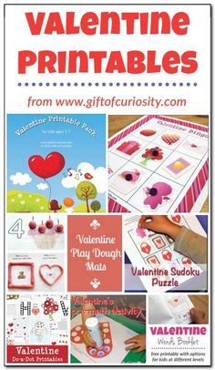 Lots of Valentine Printables for kids ages 2-7 || Gift of Curiosity