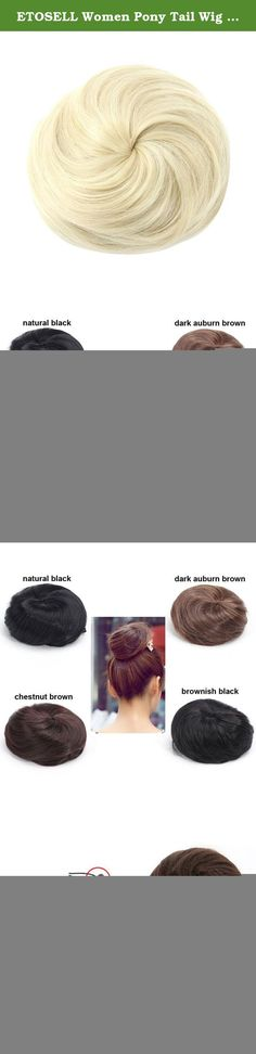 ETOSELL Women Pony Tail Wig Scrunchie Hair Bun Hairpiece Silver. Stylish straight bun wig Will instantly add sophistication and glamour to any look Sleek style perfect for weddings,prom,special events,or for just everyday wear. Look just like real human hair. Size adjustable with a drawstring. Material: Synthetic Fiber Color: Black,Silver White,Wine Red,Gold Yellow,Flaxen,Natural Black,Dark Brown,Light Brown. Size: 15 x 15cm/6 x 6 inch (approx) Note: Different monitors may display colors...