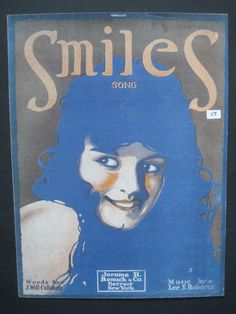 This is me  I was loking at Nicholas van Orton at that moment he wrote this for me  SMILES - Vintage sheet music - 1918,BY  LEE S ROBERTS,J WILL CALLAHAN