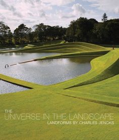 The Universe in the Landscape: Landforms by Charles Jencks
