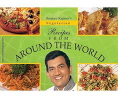 Vegetarian Recipes from Around the World: A brilliant collection of vegetarian recipes from all around the world.