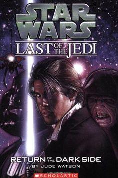 Return of the Dark Side (Star Wars: Last of the Jedi, Book by Jude Watson 0439681391 9780439681391 Star Wars Novels, Star Wars Books, Star Wars Characters, Darth Bane, Groups Poster, Lucas Arts, Star Wars Jedi, Star Wars Party