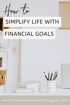 The simplicity of your life largely depends on how you organize and manage your finances. Without setting some serious financial goals and having a plan to achieve them, you can't really simplify your life much. Since money impacts so many aspects of your life, having financial goals can help shape your future by influencing the actions you take today. Borrow Money, Make More Money, Ways To Save Money, Extra Money, Declutter Your Mind, Organize Your Life, Financial Goals, Live On Less, Focus On What Matters