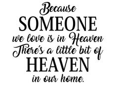 Download Someone We Love Is In Heaven Cut File in SVG, EPS, DXF ...