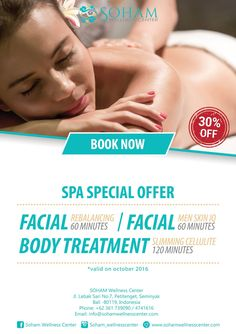 Special Promotion Up to 30% Off for Body Treatment and Facial #SOHAM #BodyTreatment #SPA #Facial #Bali