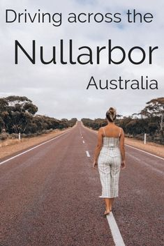 This is a complete guide to Driving Across The Nullarbor. It covers preparing and packing for the trip, camping spots, budgeting advice and other tips. Melbourne, Sydney, Travel Advice, Travel Guides, Travel Tips, Travel Info, Travel Goals, Travel Essentials, Tasmania Australia