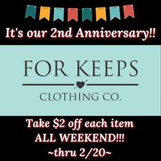 It's our 2-year anniversary!!! 🎉🎉🎉    That's right, folks!! I opened FOR KEEPS CLOTHING CO. on 2/16/15, and I can't believe my little online store has been such a success!!! I've enjoyed every single moment the last two years, and to say thank you, I'm offering $2 off each and every item purchased through Monday at midnight!!    Make sure to add code 2YEARS to each item, AFTERA you've chosen size, but BEFORE you add to cart, or it won't calculate correctly!  | Shop this product here…