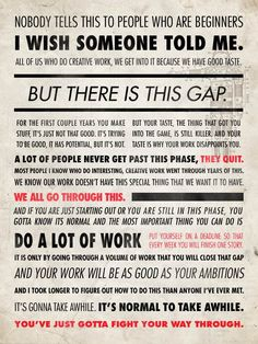 From the brilliant Ira Glass on creativity and creating great work.