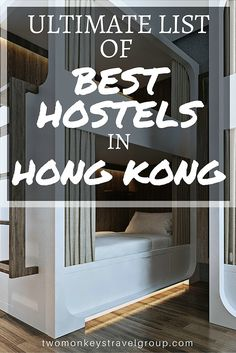 Ultimate List of the Best Hostels in Hong Kong Searching for the perfect hostel can be a bit overwhelming, especially when there are so many to choose from. Below is the ultimate list of THE BEST HOSTELS IN HONG KONG, including prices, reviews, and locations, all in one place!