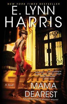 Mama Dearest by E. Lynn Harris, http://www.amazon.com/dp/B005HKSG5Y/ref=cm_sw_r_pi_dp_M1h2qb1TDW5J2